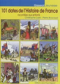 101 dates de l'histoire de France