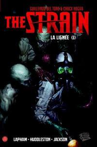 The strain. Volume 1,