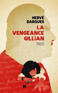 La vengeance Gillian