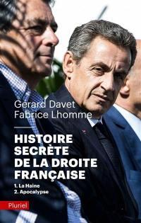 Histoire secrète de la droite française