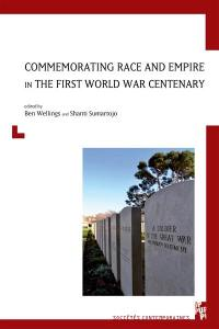 Commemorating race and empire in First World War centenary