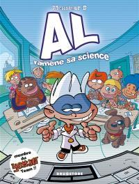 Al la science. Volume 1, Al ramène sa science