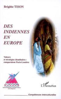 Des Indiennes en Europe