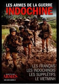 Les armes de la guerre d'Indochine (1945-1954)
