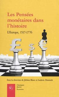 Les pensées monétaires dans l'histoire