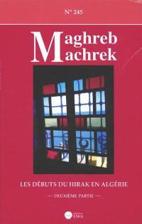 Maghreb Machrek. n° 245, Les débuts du Hirak en Algérie