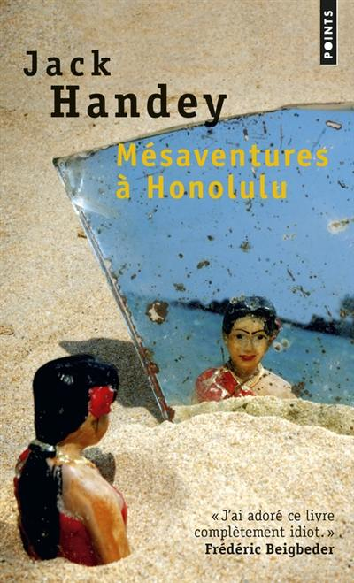 Mésaventures à Honolulu : roman tropical