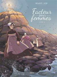 Facteur pour femmes. Volume 2,