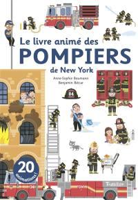 Le livre animé des pompiers de New York