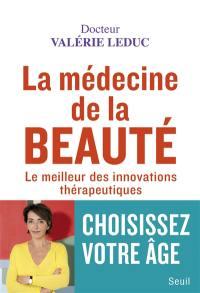 La médecine de la beauté