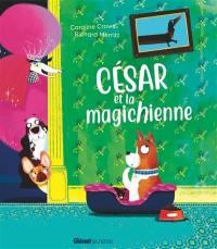 César et la magichienne