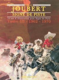 Pierre Joubert, Signe de piste. Volume 3, La maturité