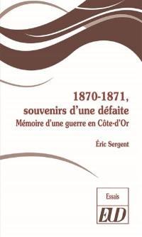1870-1871, souvenirs d'une défaite