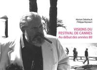 Visions du Festival de Cannes