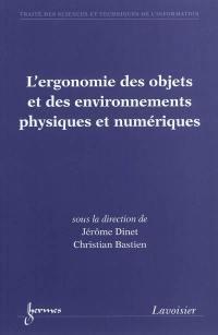 L'ergonomie des objets et des environnements physiques et numériques