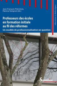 Professeurs des écoles en formation initiale au fil des réformes