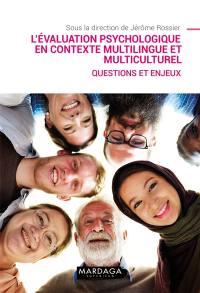 L'évaluation psychologique en contexte multilingue et multiculturel