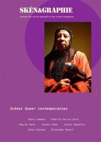 Skén&graphie : coulisses des arts du spectacle et des scènes émergentes. n° 7, Scènes queer contemporaines