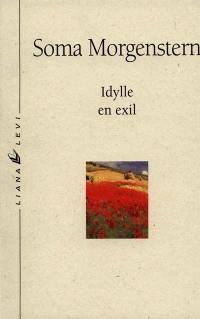 Etincelles dans l'abîme. Volume 2, Idylle en exil