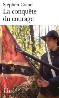 La conquête du courage