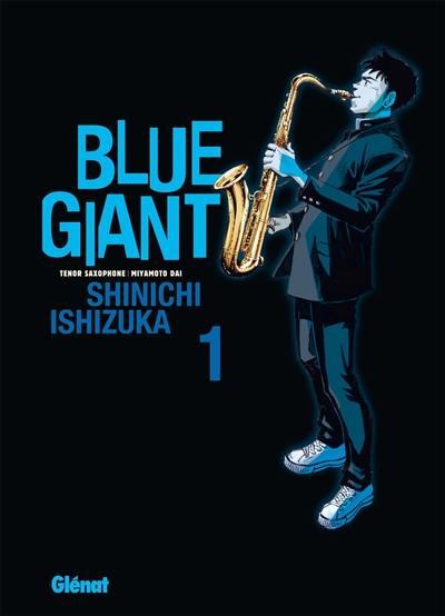 Blue giant : tenor saxophone, Miyamoto Dai. Volume 1
