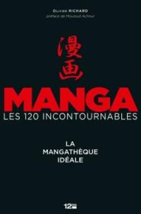 Manga, les 120 incontournables