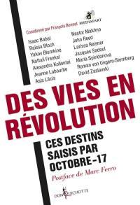 Des vies en révolution