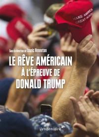 Le rêve américain à l'épreuve de Donald Trump