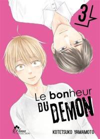 Le bonheur du démon. Volume 3,