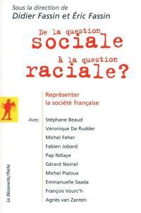 De la question sociale à la question raciale