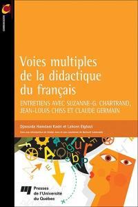 Voies multiples de la didactique du français