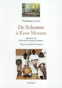 De Solesmes à Keur Moussa