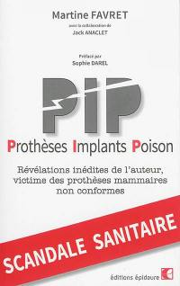 PIP, prothèses implants poison
