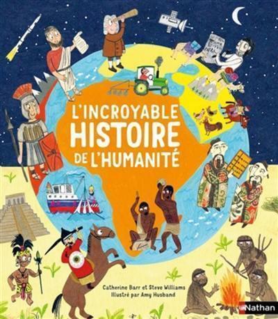 L'incroyable histoire de l'humanité