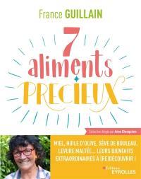 7 aliments précieux