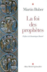 La foi des prophètes
