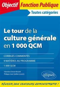 Le tour de la culture générale en 1.000 QCM