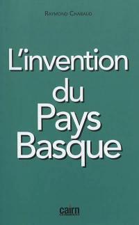 L'invention du Pays basque