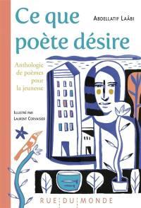 Ce que poète désire