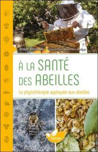 A la santé des abeilles