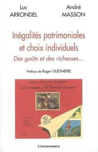 Inégalités patrimoniales et choix individuels