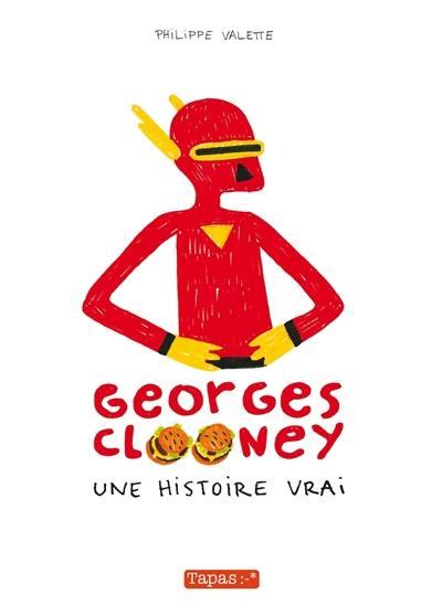 Georges Clooney, Une histoire vrai, Vol. 1