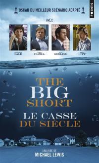 The big short = Le casse du siècle