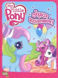 My little pony. Volume 1, Joyeux anniversaire !