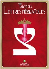 Tarot des lettres hébraïques