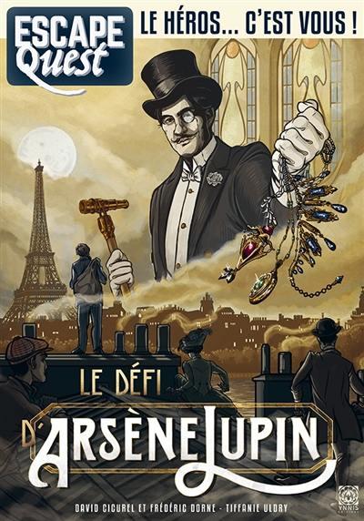 Escape quest. n° 4, Le secret d'Arsène Lupin