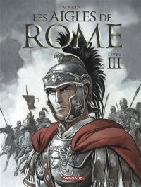 Les aigles de Rome. Volume 3,