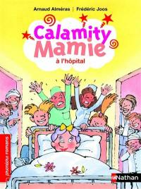 Calamity Mamie, Calamity Mamie à l'hôpital