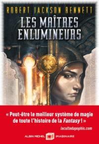 Les maîtres enlumineurs. Volume 1,