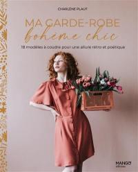 Ma garde-robe bohème chic : 18 modèles à coudre pour une allure rétro et poétique